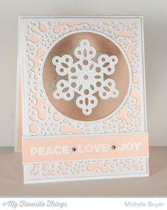 Merry Messages, Circle STAX Set 1 Die-namics, Circle STAX Set 2 Die-namics, Pierced Snowflakes Die-namics, Snowflake Fusion Cover-Up Die-namics - Michele Boyer #mftstamps