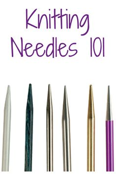 Learn everything you need to know about different types of knitting needles in this FREE eBook! #knitting #knittingneedles