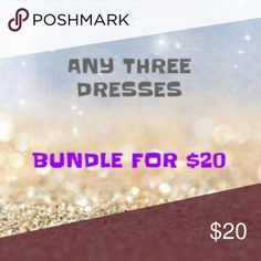 "Buy three dresses, bundle them for $20! Buy three dresses for $20! Bundle the items you want, then click ""offer."" Put in $20 for your offer! (If you ask nicely, I'll sell a bundle of any three items priced $10 or below for $20.) Dresses"