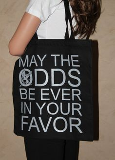 May The Odds Be Ever In Your Favor BLACK by ParamountPacific, $12.00