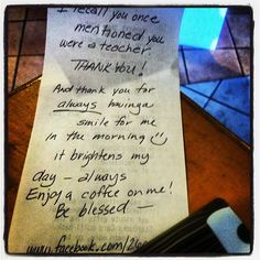 """""""Random act of kindness #1, thank a teacher. In honor of Victoria Soto."""""""