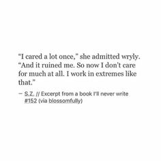 I hate that and nobody should ever be that. That's literally me to a t Lmaoooooo - Life Quotes Funny Deep Positive Poem Quotes, True Quotes, Words Quotes, Wise Words, Sayings, Qoutes, Pretty Words, Beautiful Words, Under Your Spell