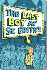 Query.Sign.Submit.Debut! interview with Lee Gjertsen Malone, author of THE LAST BOY AT ST. EDITH'S.