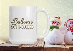 Funny Gift Mug Batteries Not Included Christmas Cup Coffee