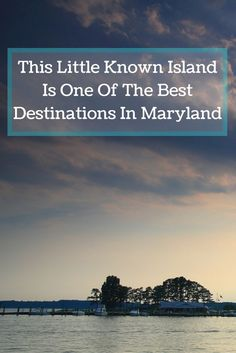 Maryland | Travel | Kent Island | Attractions | Eastern Shore | Destinations | Water View | Chesapeake Bay