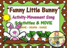 """MOVEMENT ACTIVITY Song """"Funny Little Bunny""""*MOVIE*DRAMA*DANCE *GAME *BRAIN BREAK The """"Funny Little Bunny"""" will get your kids hopping, and learning about gardens. They'll be dancing and dramatizing to the four verses and more when you help them create their own lyrics to this bluesy tune, PLAY the GAME and DANCE.""""Bunny is so funny and he likes it when it's sunny."""" Can't you see them acting out that line--loads of fun!BUNDLE INCLUDES:MOVIE!Directions for all three activitiesLyrics to the…"""