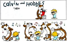"Greatness--- top Calvin and Hobbes comic strips. (still looking for the ""you guys need to drink more beer"" one)."