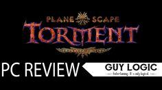 Planescape: Torment: Enhanced Edition - Logic review