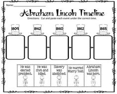 Abraham Lincoln Timeline Cut and Paste FREEBIE!  I am pleased to offer this cut and paste activity to you for FREE!  This would be great review after your study of Abe Lincoln.  You can use this for centers, seatwork, or early finishers.