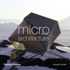 Richard Horden's latest book, Micro-Architecture