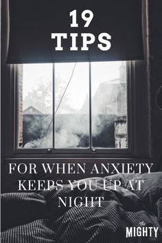 19 Tips for When Anxiety Keeps You Up at Night