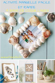 Activité manuelle facile et rapide à base de coquillages pour prolonger le plaisir des vacances
