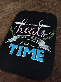 """""""Nothing heals the past like time, and they can't steal the love you're born to find."""" Dean Lewis - Be Alright lyrics.   Dean Lewis Lyrics Deam Lewis Be Alright Dean Lewis Be Alright Lyrics Quotes Handlettering Quotes Typography Quotes Lyrics Typography DIY Handlettering   #deanlewis #deanlewislyrics #deanlewisbealright #handlettering #typography #diyhandletgering #diytypography #blackboarddesign #chalkart #lyricstypography"""