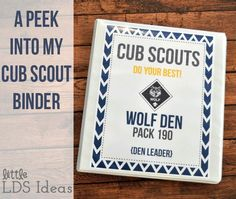A Peek Into My Cub Scout Binder: Need help organizing your Cub Scout Binder? Take a look at this one.