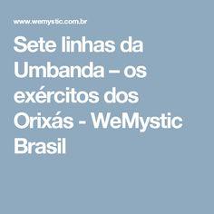 Sete linhas da Umbanda – os exércitos dos Orixás - WeMystic Brasil