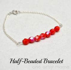 One Artsy Mama: Half Beaded Bracelet