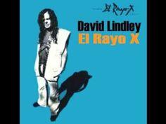 ▶ David Lindley - El Rayo-X (Album,April 1981) - YouTube