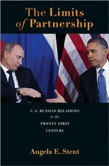 The limits of partnership : U.S.-Russian relations in the twenty-first century / Angela E. Stent. -- Princeton ;  Oxford :  Princeton University Press,  cop. 2014.