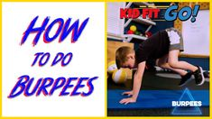 How to do a Burpee - Fitness for kids, by kids! Kid Fit GO!