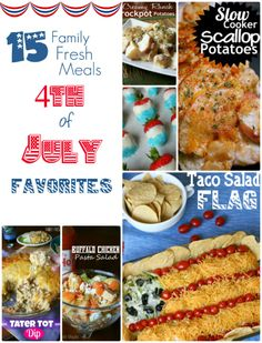 THE BEST Fourth of July Recipes- FamilyFreshMeals.com