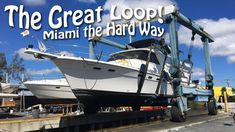 cool Miami the Tricky Way - Boat Haul Out, Repairs And Living on the Tricky | Excellent Loop Cruising, Ep 12