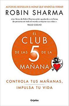 El Club de las 5 de la mañana Controla tus mañanas