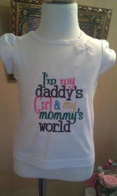 Im daddy's girl & mommy's world embroidery shirt.     comes with a  matching headband    The colors of embroidery may be changed to create your own color scheme. Just leave a message during check out with your color choices.    available in all sizes    If you have any questions, please ask! :)