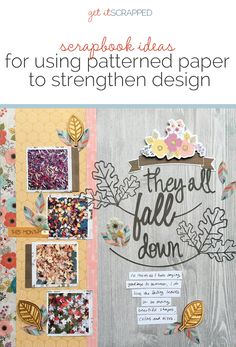 Scrapbook Ideas for Using Patterned Papers to Strengthen Your Design | Get It Scrapped