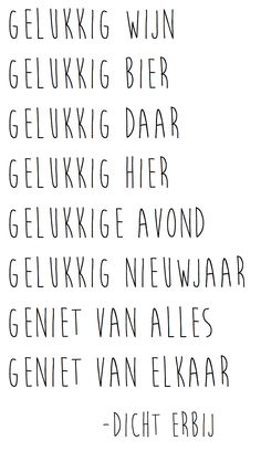 Dicht Erbij: Gelukkig Favorite Quotes, Best Quotes, Love Quotes, Inspirational Quotes, Words Quotes, Wise Words, Sayings, December Quotes, Dutch Words