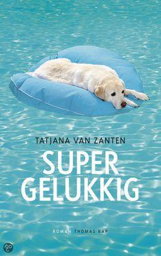 Boek: Super gelukkig, Tatjana Van Zanten