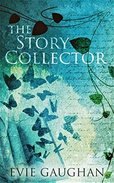 With Love for Books: The Story Collector by Evie Gaughan - Book Review ...