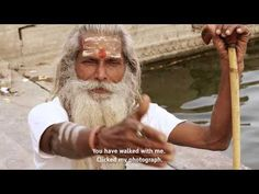 """Varanasi, India: """"Beyond"""" documentary: photography and religion. It's really a beautiful film. 43:06"""