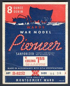 As well as being a great piece of denim marketing, this . Vintage Packaging, Vintage Labels, Vintage Posters, Retro Vintage, Vintage Denim, Typography Poster, Graphic Design Typography, Flea Market Style, Clothing Logo