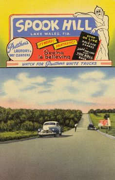 Lake Wales Florida spook Hill FL Street postcard - never been here - I'd like to see it - heard many stories. Lake Wales Florida, Old Florida, Vintage Florida, Florida Travel, Florida Maps, Central Florida, White Truck, Roadside Attractions, Wish You Are Here