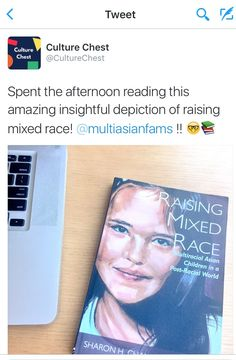 """Spent the afternoon reading this amazing insightful depiction of raising mixed race!"" (Jun 2016)"