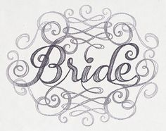 Calligraphic Bride | Urban Threads: Unique and Awesome Embroidery Designs