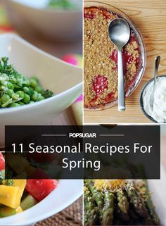 11 Easy Recipes to Make Spring the Tastiest Season Yet