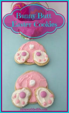 Bunny Butt Cookies Recipe a funny diy cookie recipe that will make your kids or mom's Easter!