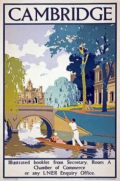 Illustrated booklet from Secretary. Room A Chamber of Commerce or an L. Vintage travel poster for Cambridge, England issued by the London and North Eastern Railway. Posters Uk, Railway Posters, Vintage Travel Posters, Illustrations And Posters, Poster Prints, Art Prints, Old Poster, Retro Poster, Flowers Wallpaper