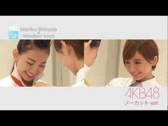ノーカットver. (篠田麻里子×小嶋陽菜)AKB48 正しいネクタイ結び 1分勝負