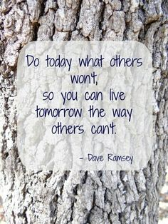 Dave Ramsey : words to live by: