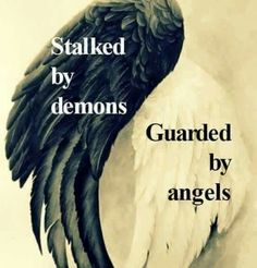 Stalled by demons guarded by angels
