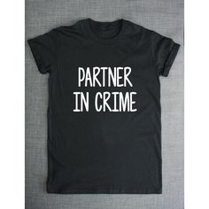 Best Friend T-Shirt Partner in Crime Best Friends Shirt Bff T-Shirt ($19) ❤ liked on Polyvore featuring tops, t-shirts, white, women's clothing, print tees, faded t shirts, patterned shirts, white t shirt and patterned tees