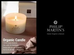 Philip Martin's Organic candle!!! I love this candle! it can also be used as a body cream and smells amazing!!
