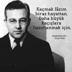 Sabahattin Ali/ Sırça Köşk Poem Quotes, Poems, Lucid Dreaming, Beautiful Words, Cool Words, Karma, The Dreamers, Literature, Lyrics