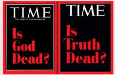 """The latest issue of _Time_ magazine features a type-only cover in two colours that asks """"Is Truth Dead?"""" to illustrate an interview with president Donald Trump. The cover takes inspiration from one of the most iconic covers in the magazine's history from April 1966, which asked """"Is God Dead?"""" The issue was the first instance that _Time_ appeared without an image on the cover."""