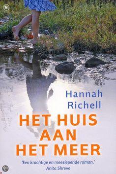 Het huis aan het meer, Hannah Richell | Momlit Thrillers, Roman, Books, Chelsea, Movie Posters, Movies, Libros, Films, Thriller Books