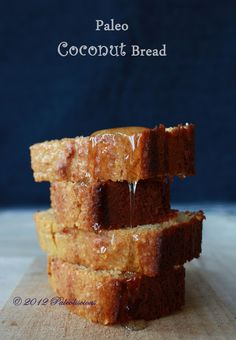 Paleoliscious: Paleo. Healthy. Delicious.: Paleo Coconut Bread (paleo; gluten/sugar/dairy free)