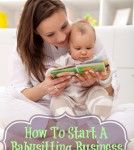 How To Start A Babysitting Business  #Babysitting