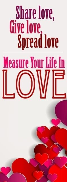 Measure your life in love. #ValentinesDay